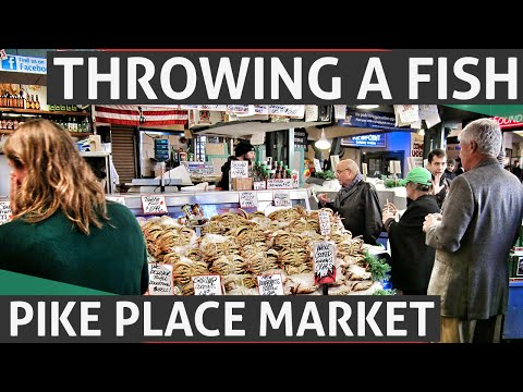 Pike Place Fish Market Must See Seattle Attraction, Washington