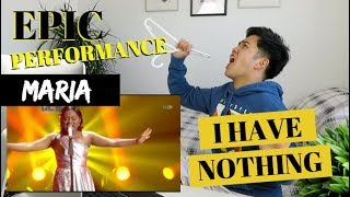 "MARIA - ""I HAVE NOTHING"" Road to GRAND FINAL Performance 