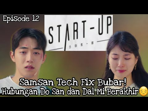 Review Drama Start-Up Episode 12 Sub Indo | ALUR CERITA DRAMA START-UP