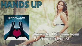 Baracuda - I Will Love Again (C. Baumann Remix)
