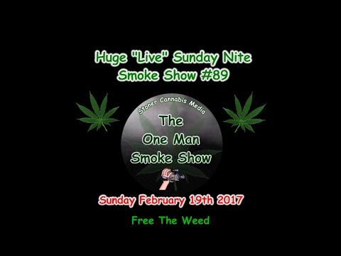 """Huge """"Live"""" Sunday Nite Smoke Show #89"""
