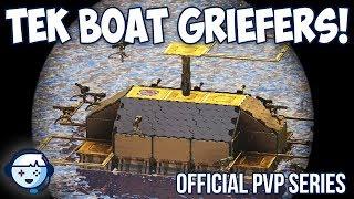 Tek Boat Griefers | Official PVP Series | ARK: Survival Evolved | Ep12