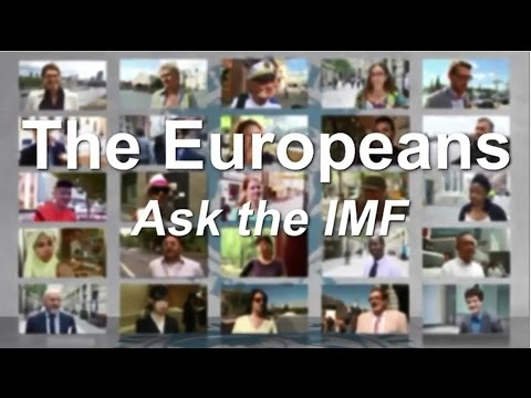 The Europeans Ask the IMF