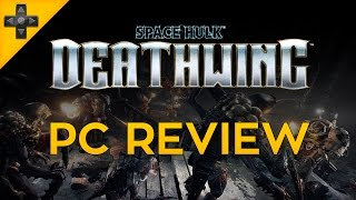 Space Hulk: Deathwing - Review