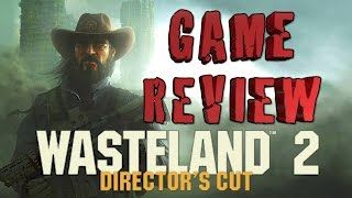Wasteland 2 Director's Cut Game Review