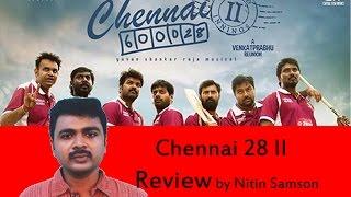 Chennai 28 II review by Nitin Samson - Venkat Prabhu