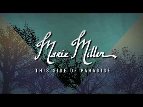 Marie Miller - This Side Of Paradise (Official Lyric Video)
