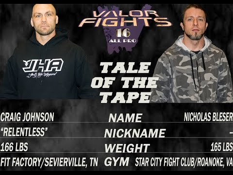 VALOR Fights 16: Nicholas Bleser vs. Craig Johnson