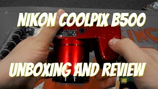 Nikon CoolPix B500 Unboxing, Review & Test Shots - TheKonamiCrew