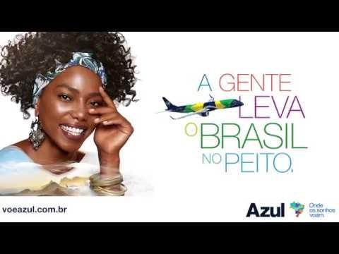 Azul – A gente leva o Brasil no peito.