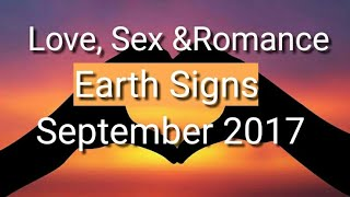 Love, Sex &Romance Monthly Tarot Reading: Taurus, Virgo, Capricorn September 2017