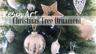 How to make Resin Art Christmas Ornaments