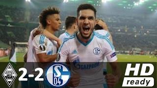 Borussia Mönchengladbach vs Schalke 04 2-2 - All Goals and Highlights - Europa League 2017 HD