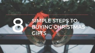 8 Simple Steps to Buy Christmas Gifts! Christmas Shopping Made Easy!