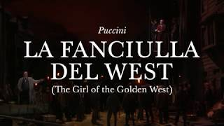 La Fanciulla del West: Trailer