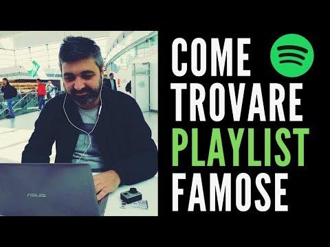 Come Trovare Playlist Spotify Famose (e Farsi Inserire)