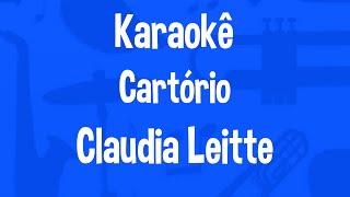 Karaokê Cartório - Claudia Leitte