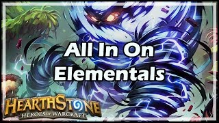 [Hearthstone] All In On Elementals