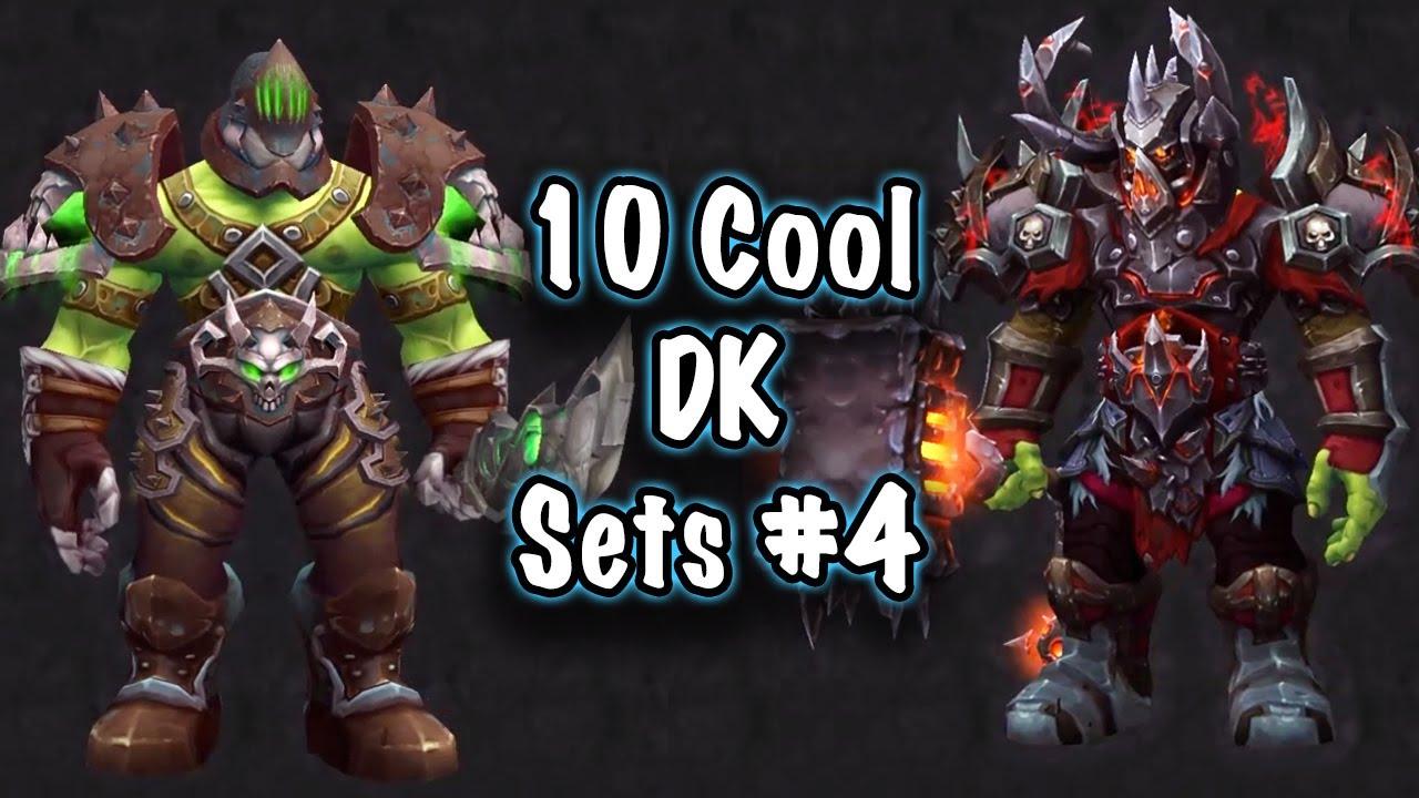 Jessiehealz 10 Cool Death Knight Transmog Sets 4 World Of Warcraft Youtube