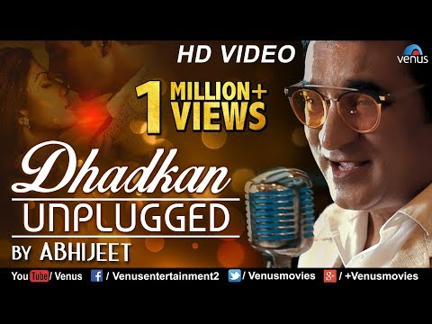 Dhadkan  Unplugged  Abhijeet Bhattacharya  Nadeem  Shravan  Latest Hindi Songs 2017
