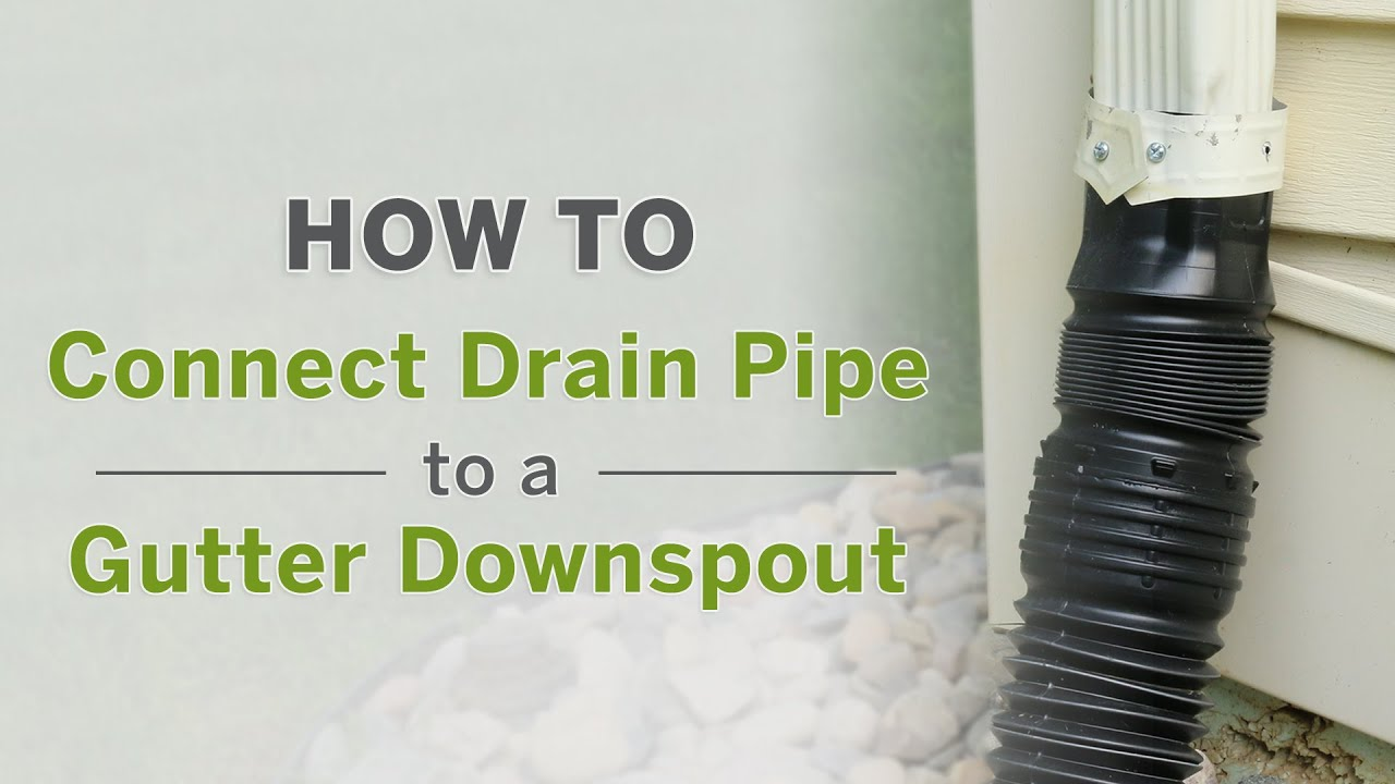 How To Connect Buried Drain Pipe A Gutter Downspout With Flex Flexible Adapters You
