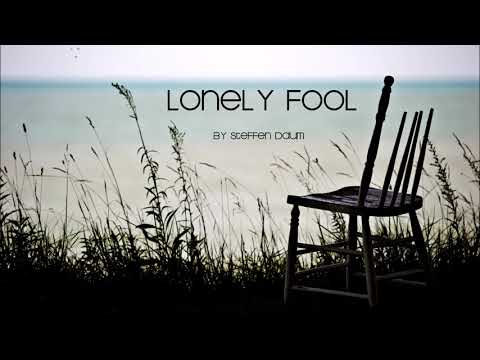 Steffen Daum - Lonely Fool | Deep Background Music | CC.BY 3.0