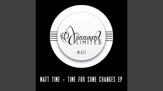Time For Some Changes (Original Mix)