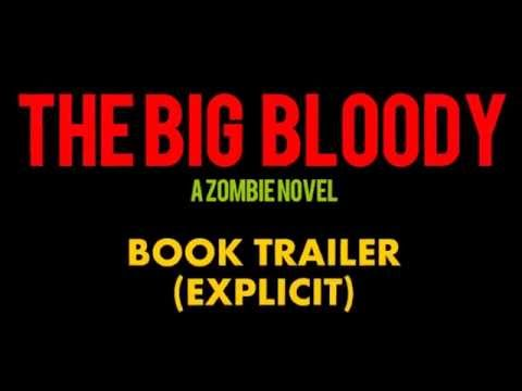 The Big Bloody - Book Trailer (Explicit)