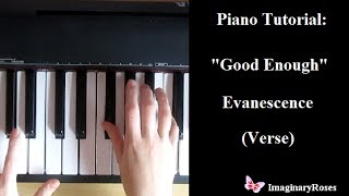 Piano Tutorial: Good Enough: Evanescence [VERSE]