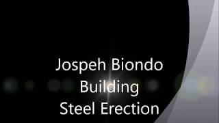 Joseph Biondo Building Steel Erection