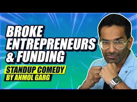 Entrepreneurs & Funding | Stand Up Comedy