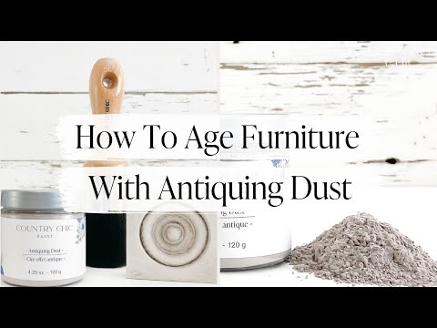 How To Age Furniture with Antiquing Dust | Antique Furniture Tutorial