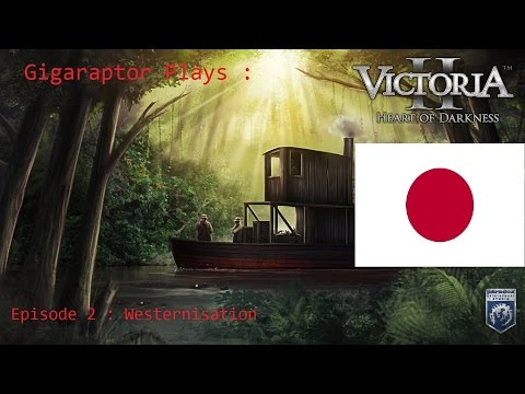 Lets Play Victoria 2 (Imperial Japan) Episode 2 : Westernisation