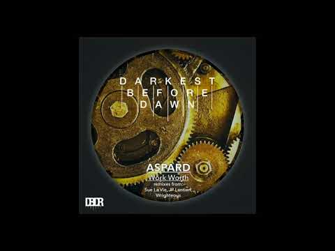 Work Worth  - Aspard (JP Lantieri Remix)