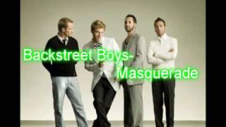 Backstreet Boys- Masquerade w/ download NEW 2009