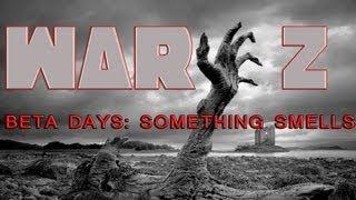 WarZ Gameplay Beta Days (Something Smells Funny)(EP30)
