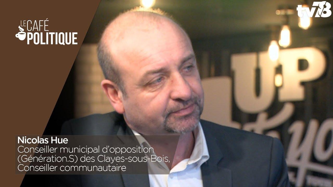 Café Politique n°60 – Nicolas Hue, Conseiller municipal d'opposition (Génération.S) des Clayes-sous-Bois, Conseiller communautaire