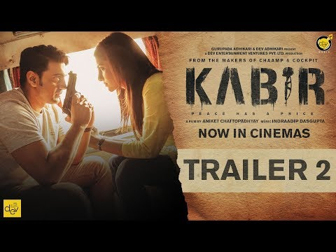 KABIR Official Trailer 2 | Dev | Rukmini...