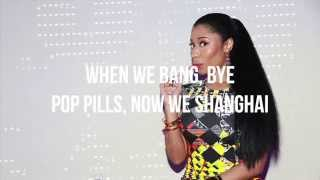 Nicki Minaj Shanghai (Lyrics Video)