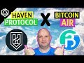 Haven Protocol (XHV) x Bitcoin Air (XAP)