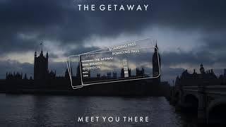 Cover images Meet You There - The GETAWAY [demo Audio]