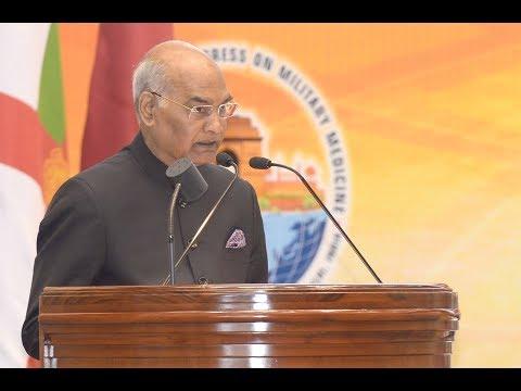 President Kovind addresses  42nd World Congress of International Committee of Military Medicine