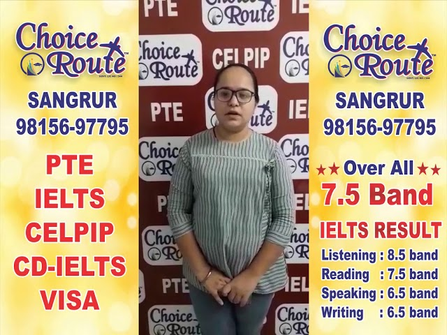 Congratulations Balpreet Kaur - Choice Route is the Best PTE and IELTS institute in Sangrur City.