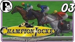 Champion Jockey, G1 Jockey & Gallop Racer #03 - Pferderennen vom Feinsten   Let's Play [DEUTSCH]