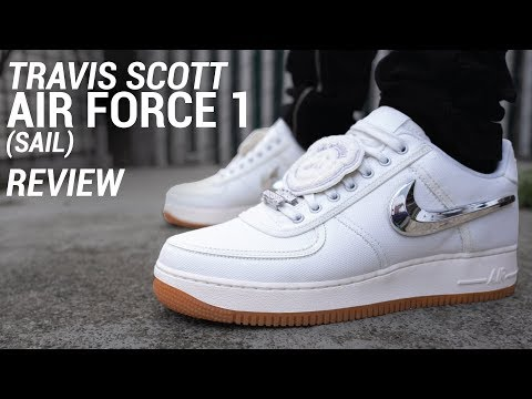 TRAVIS SCOTT AIR FORCE 1 SAIL REVIEW & ON FEET