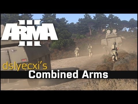 Combined Arms - Dslyecxi's Arma 3 Guides