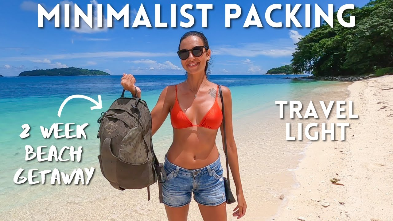 HOW TO PACK LIGHT FOR A BEACH VACATION: FEMALE TRAVEL TIPS