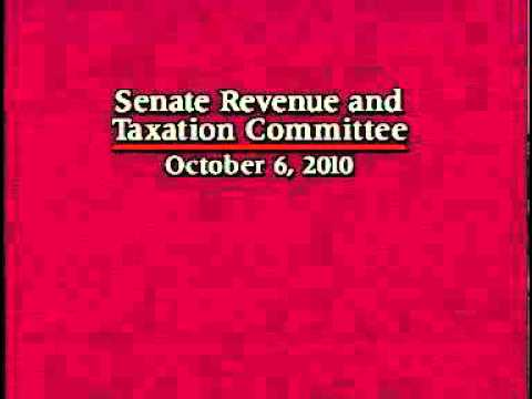 Senate Revenue and Taxation Committee 10/6/2010