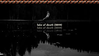 Lake of Death (2019) | Trailer Legendado