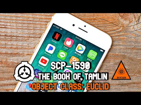 SCP-1590 The Book of Tamlin |Object Class: Euclid |Smartphone App SCP